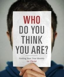 How to Find Your True Identity in Christ
