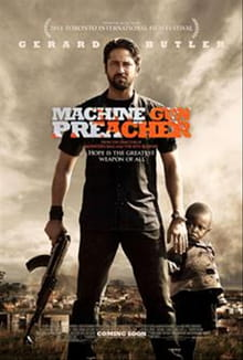 <i>Machine Gun Preacher</i> Not a Misfire