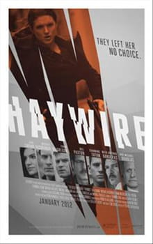 Soderbergh's <i>Haywire</i> Has Punch
