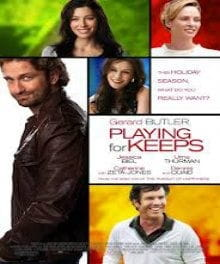 <i>Playing for Keeps</i> Not a Keeper