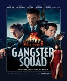 <i>Gangster Squad</i> a Stylish, Thrilling Throwback