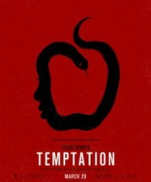 Melodrama Hampers Anything Positive about <i>Temptation</i>