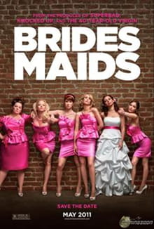 Here Come the Brash <i>Bridesmaids</i>