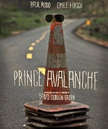 <i>Prince Avalanche</i> Reverses David Gordon Green's Directorial Slide