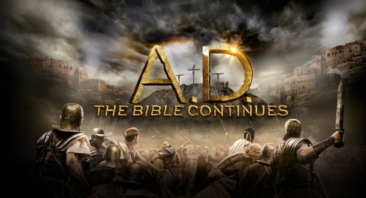 <i>A.D. The Bible Continues</i> a Brilliant, Beautiful Journey