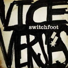 Switchfoot's <i>Vice Verses</i> Rocks and Floats