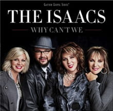 The Isaacs Can Sing on <i>Why Can't We</i>