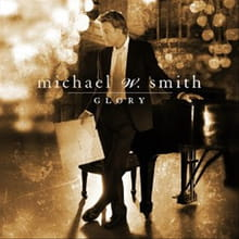 "Music Review: Michael W. Smith, ""Glory"""