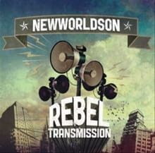 Newworldson Sends Out <i>Rebel Transmission</i>