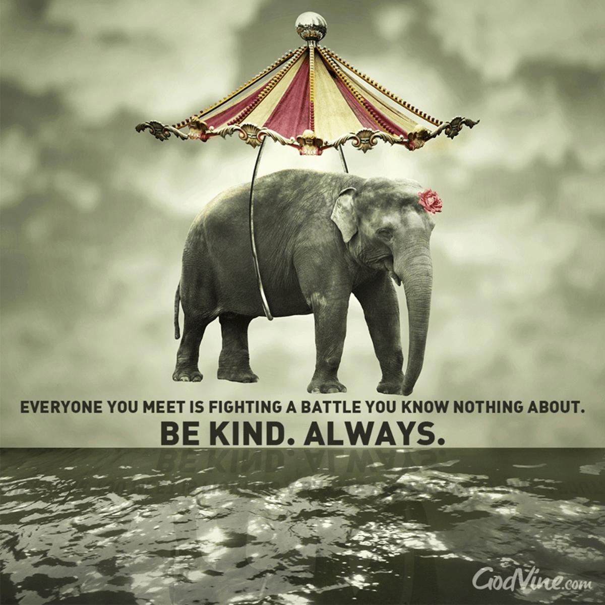 Be Kind... Always