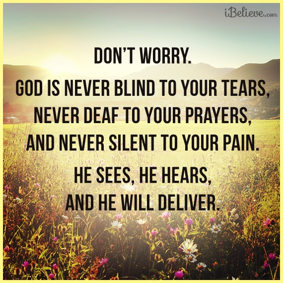 He Sees, He Hears, He Will Deliver