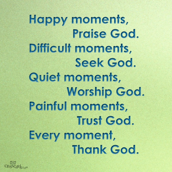 In Every Moment, Thank God