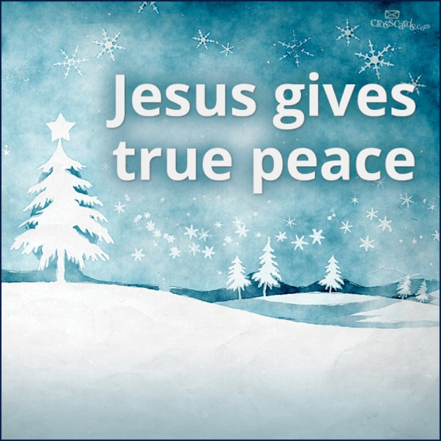 Jesus Gives True Peace