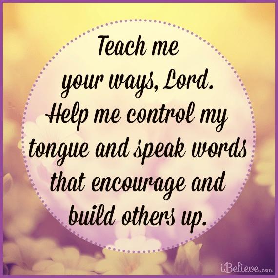 Help Me Speak Words that Encourage