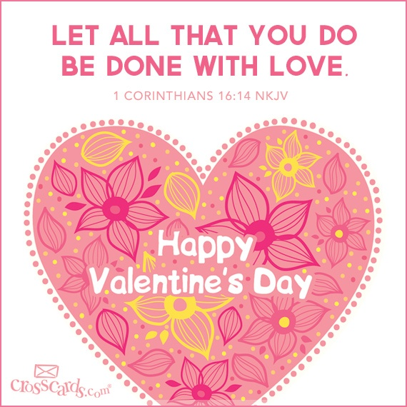 16 Valentine S Day Quotes To Share The Love: Let All That You Do Be Done With Love