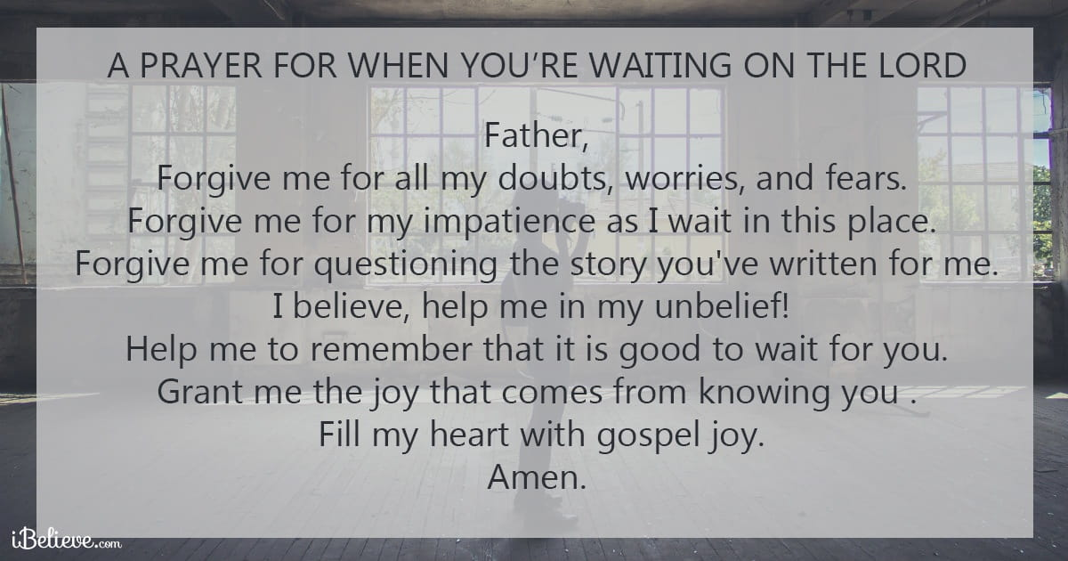 A Prayer For When You Are Waiting On The Lord