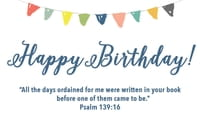 Happy Birthday - Psalm 139