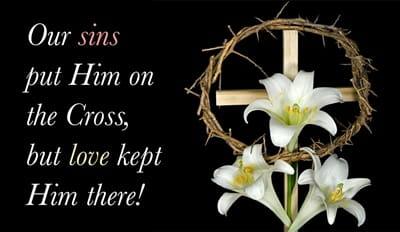 Love Kept Him on the Cross