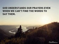 Thank You God for Understanding My Prayers