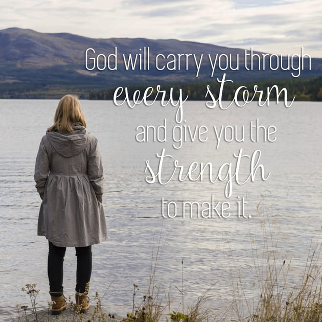 God Will Carry You Through Every Storm