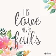 His Love Never Fails