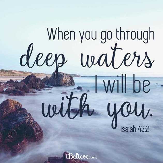 When You Go Through Deep Waters, God is With You!