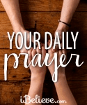 A Prayer of Encouragement for Your Work - Your Daily Prayer - July 22, 2016