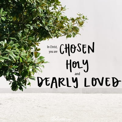 Chosen, Holy, and Dearly Loved