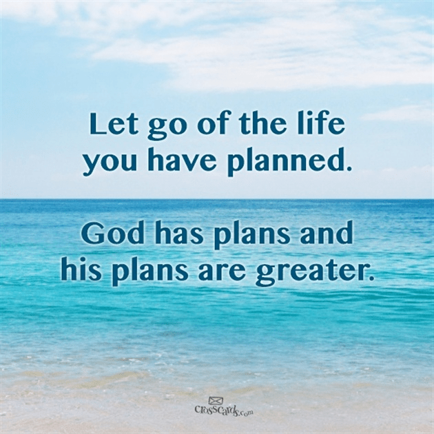 God's Plans are Greater