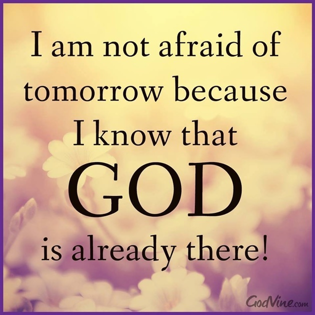 I Am Not Afraid of Tomorrow