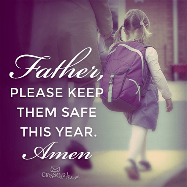 Father, Please Keep Them Safe This Year