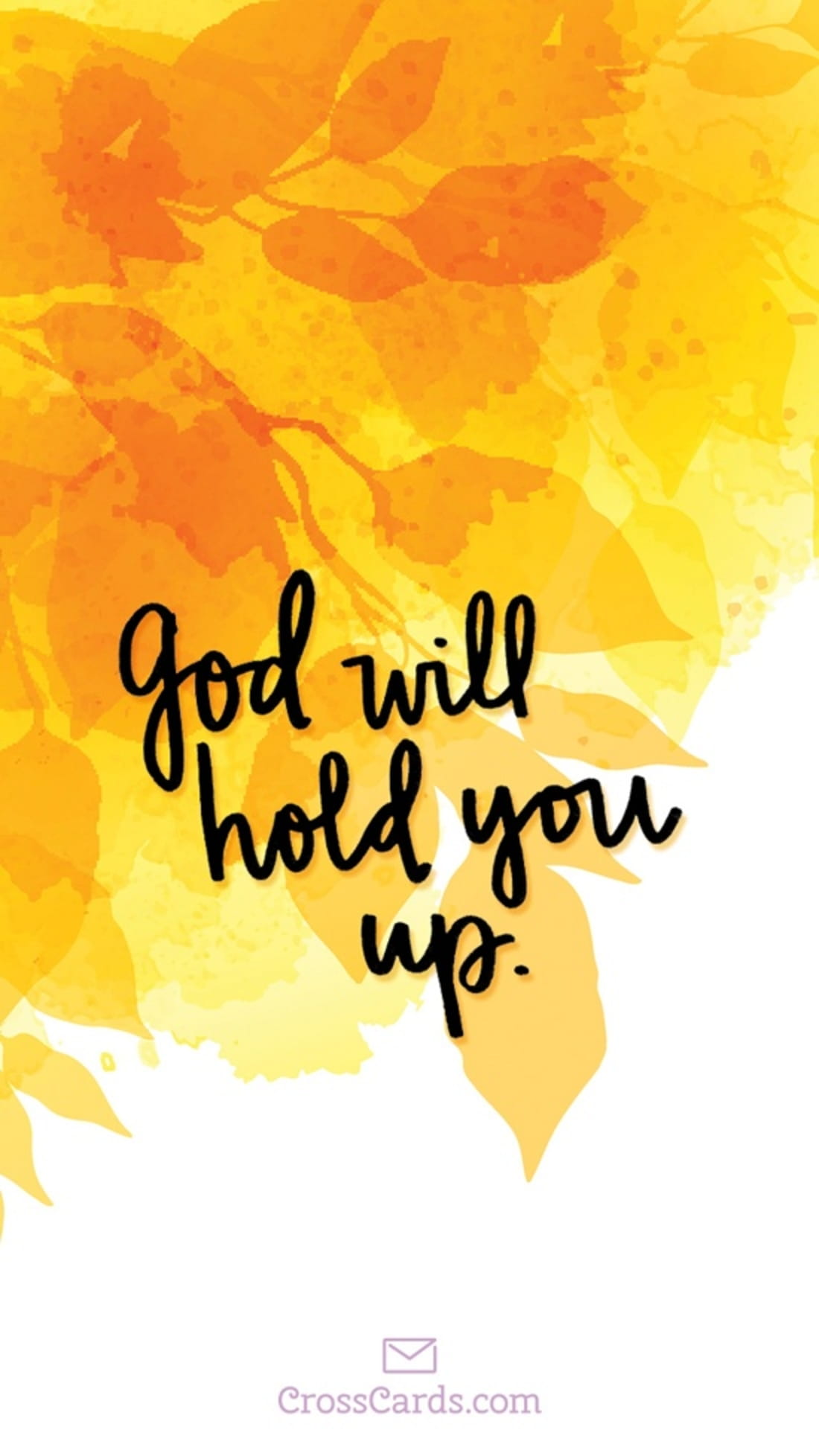 God Will Hold You Up