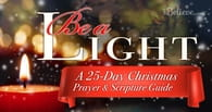 Be a Light: A 25-Day Christmas Scripture and Prayer Guide