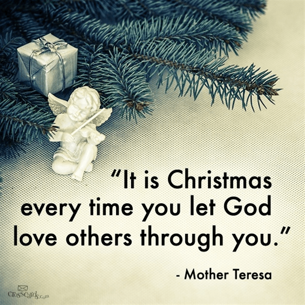 It is Christmas Every Time You Let God Love Others through You