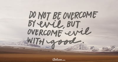 A Prayer to Overcome Evil - Your Daily Prayer - March 20, 2017