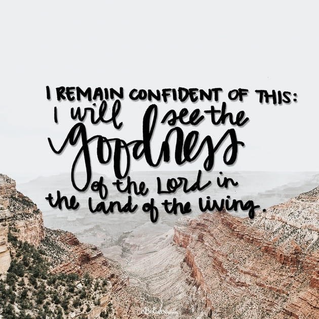 I Will See the Goodness of the Lord in the Land of the Living