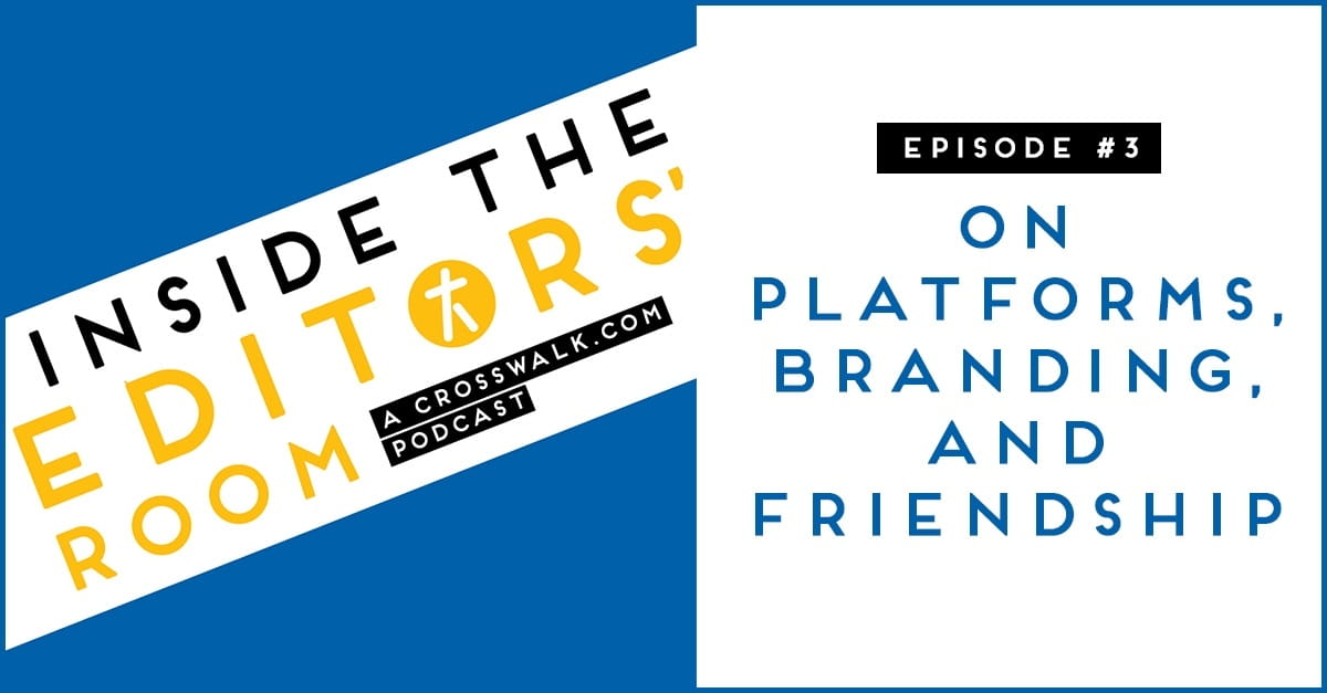 Episode #3: On Platforms, Branding, and Friendship