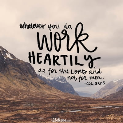 Work Heartily, as if Working for the Lord