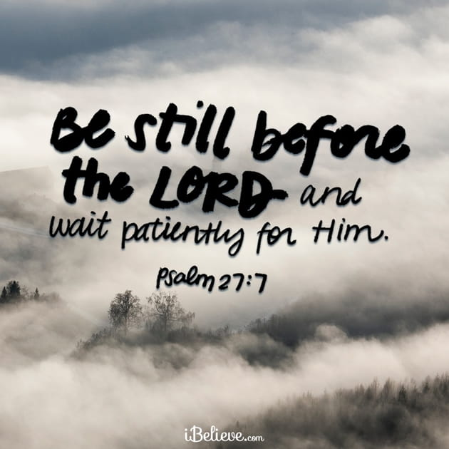 Be Still before the Lord