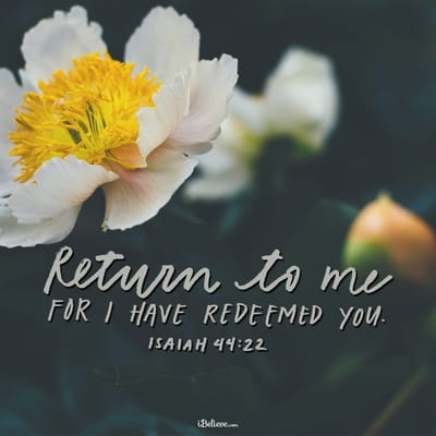 Return to Me, for I Have Redeemed You