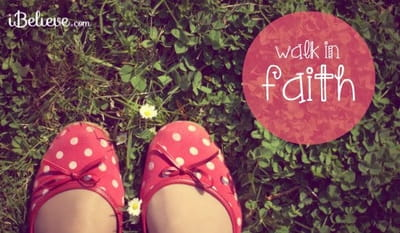 Walk in Faith