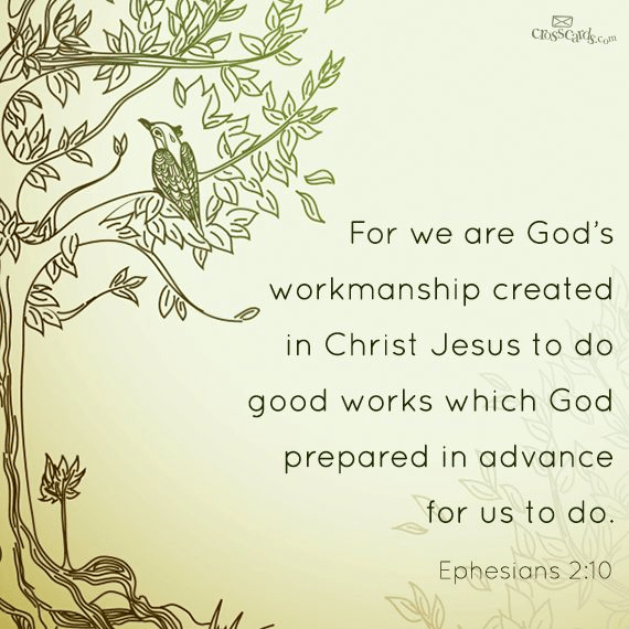 We Are God's Workmanship