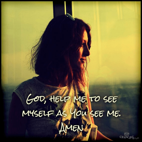 Help Me See Myself As You See Me