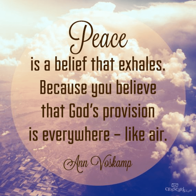 Peace is a Belief that Exhales
