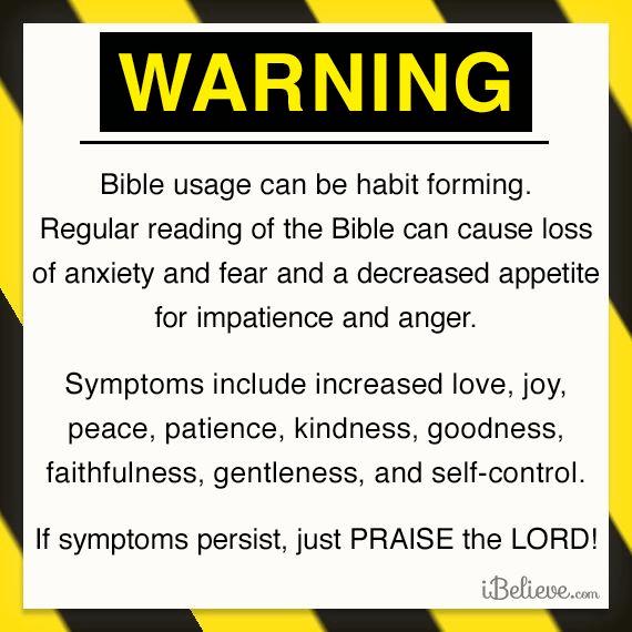 Warning - Bible Usage Can Be Habit Forming