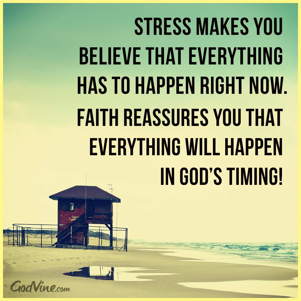 Don't Stress, Trust God's Timing