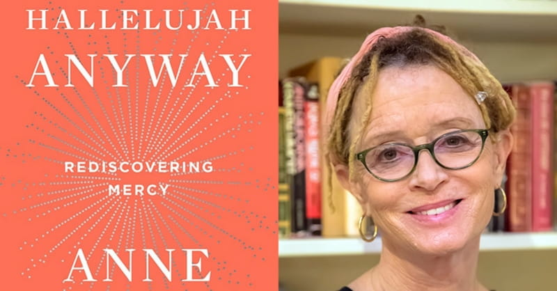 Author Anne Lamott: 'Mercy is Our Only Hope'