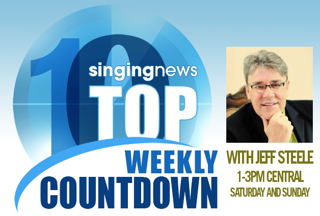 Singing News Weekly Top 10 Countdown with Jeff Steele