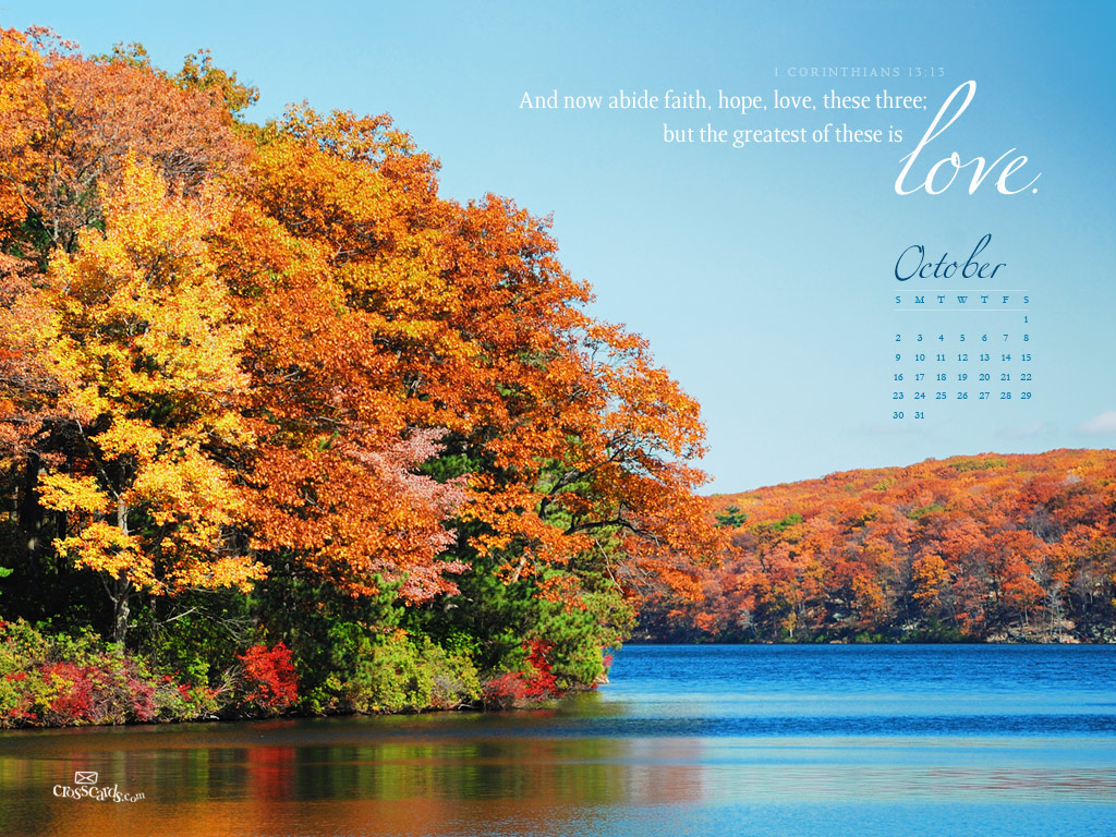 October 2011 - Faith, Hope, Love - 1024 x 768