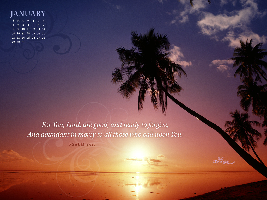 Jan 2012 - Psalm 86:5 - Wallpaper